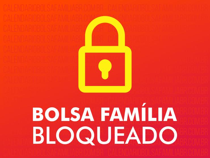 Bolsa Família Bloqueado