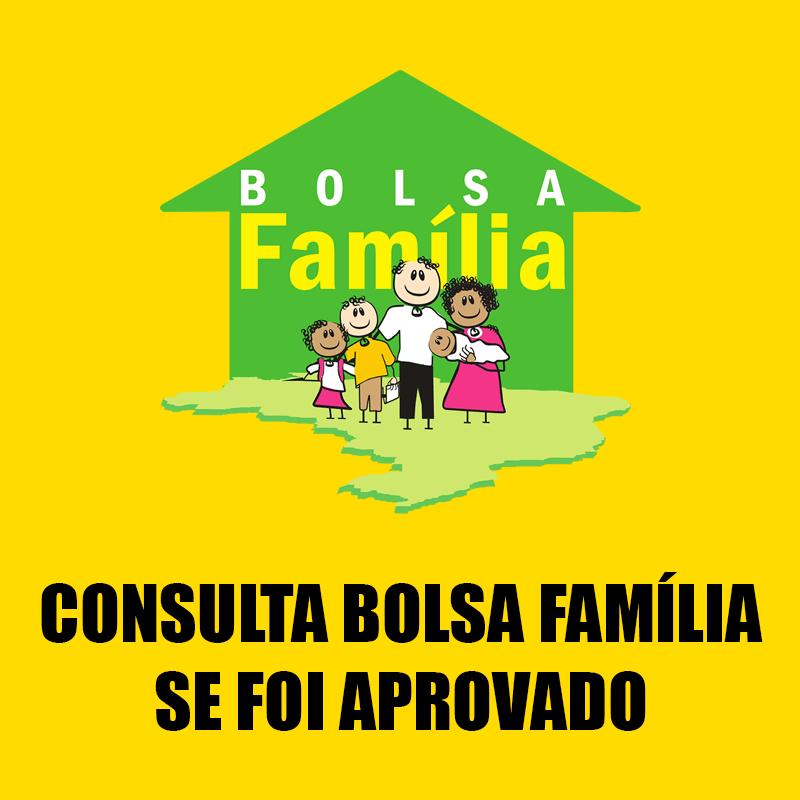 Consulta Bolsa Família se Foi Aprovado